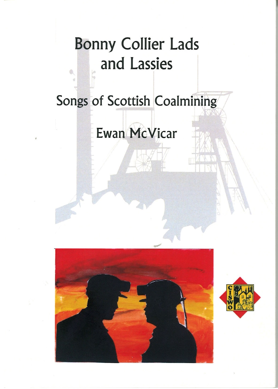 Bonny Collier Lads and Lassies (Songs of Scottish Coalmining).jpg