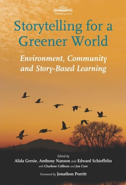 Storytelling for a Greener World Environment, Community and Story Based Learning.jpg